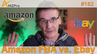 Amazon FBA vs. Ebay | Wo lohnt es sich? | #162 | AMZPro