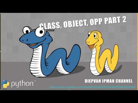Python Advanced Tutorial 02  Class, Object, OPP Part 2 thumbnail