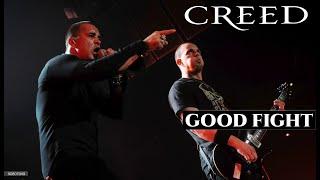 CREED - GOOD FIGHT | LEGENDADO PT-BR/EN