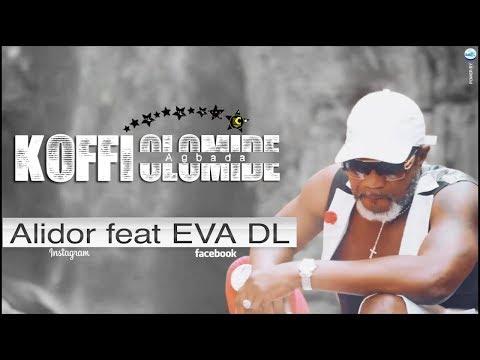 Alidor remix - Koffi Olomide feat EVA DL
