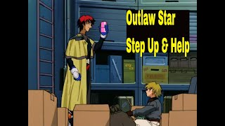 Enjoyed this Outlaw Star - Step Up & Help video??? Be sure to LIKE & SUBSCRIBE for more uploads. Outlaw Star (星方武侠アウトロースター Seihō Bukyō Autorō ...