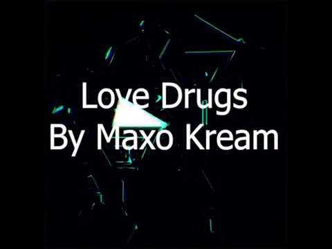 Maxo Kream Love Drugs lyric video