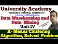 L23: Partitional Algorithm in Data warehouse Classifications| K means clustering algorithm