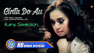Rany Simbolon - Cinta Do Au (Official Music Video)