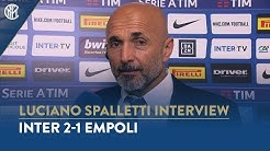 "INTER 2-1 EMPOLI | LUCIANO SPALLETTI INTERVIEW: ""We've reached our target"""