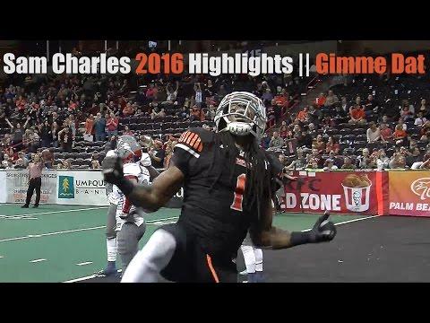 Sam Charles 2016 Highlight || Gimme Dat
