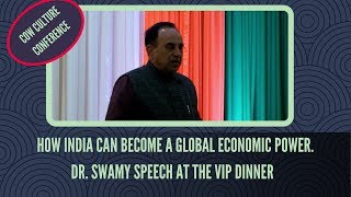 How India can become a Global Economic Power- Dr. Swamy Speech