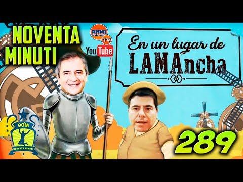 90 MINUTI 289 REAL MADRID TV (19/04/2018) | Don Manolote LAMA de la Mancha