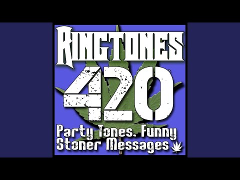 Stoner Ringtones: Good Weed
