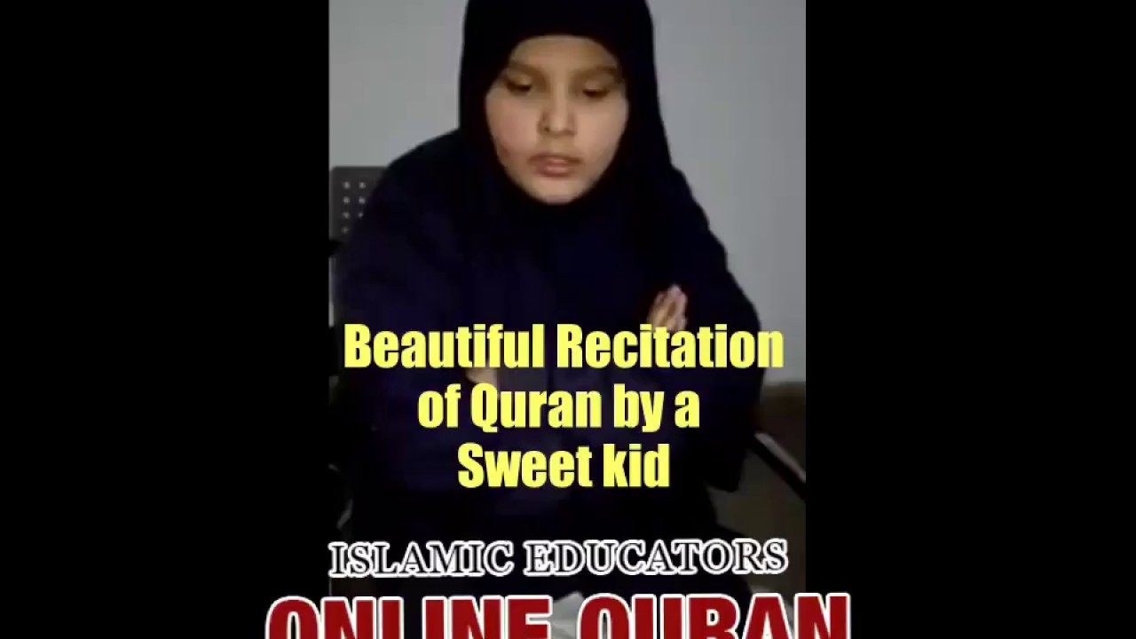 Beautiful recitation of quran by a sweet kid youtube