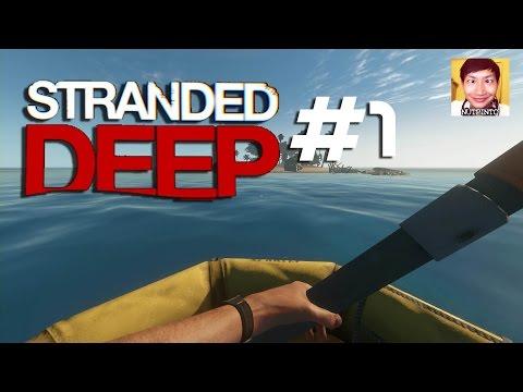 Stranded Deep 1 : ชีวิตติดเกาะ