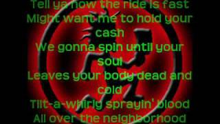 insane clown posse-tilt-A-whirl with lyrics