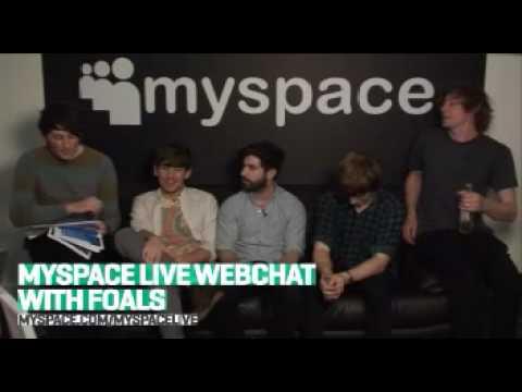 MySpace Live Webchat with Foals