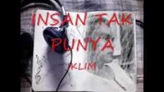 Download Mp3 Insan Tak Punya #iklim