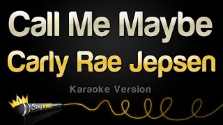 Carly Rae Jepsen - Call Me Maybe (Karaoke Version)