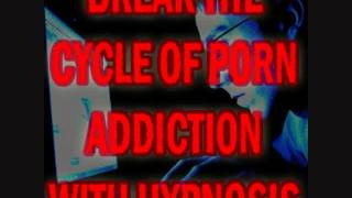 Break The Cycle of Porn Addiction With Hypnosis & Brain Entrainment -