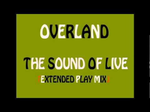 Overland - The Sound Of Life
