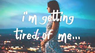 Kings Elliot - I'm Geтting Tired of Me (Lyrics)