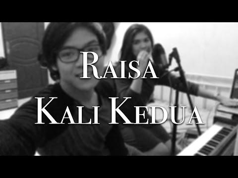 Raisa - Kali Kedua (Cover) By Kevin Ruenda & Kezia Manopo