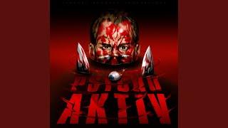 Psycho Aktiv (Intro)