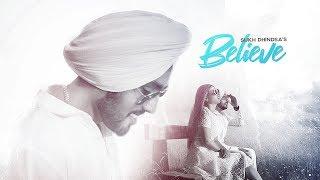 Believe Sukh Dhindsa Free MP3 Song Download 320 Kbps