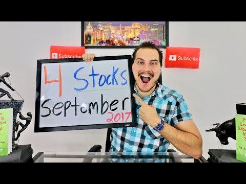 4 Stocks Im Buying! September 2017
