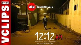 12:12 AM (Short Film) | GEN | 8 | VClips By MG