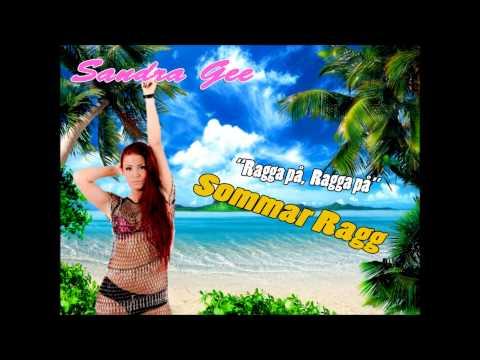 Sandra Gee - Sommar Ragg (Radio Edit)
