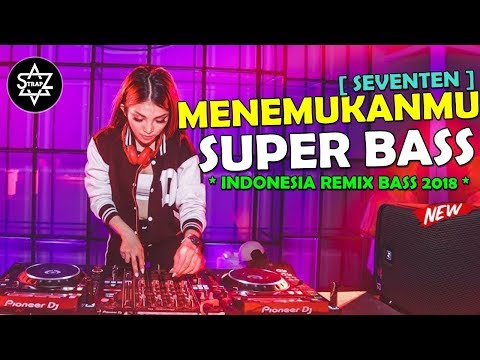 DJ MENEMUKANMU SUPER BASS 2018 || INDOENSIA REMIX BASS || DJ SKYZO TRAP