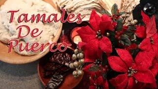 Tamales de Puerco / Pork #Tamales (How To)