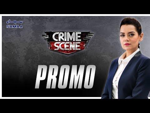 Crime Scene Latest Promo | SAMAA TV