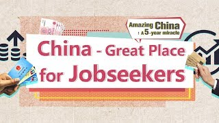 China great place for jobseekers