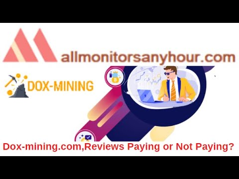 dox-mining.com ,Reviews Paying Or Not Paying ?
