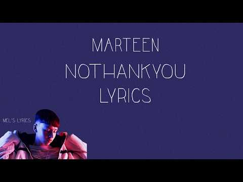 Marteen - NOTHANKYOU [Lyrics] Mp3