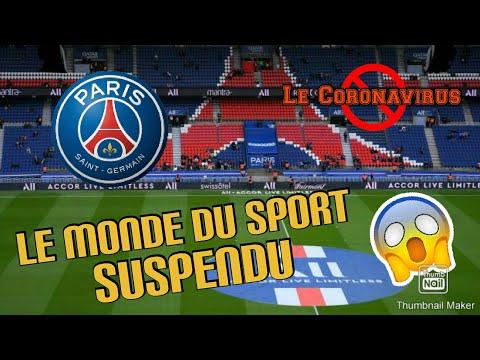 LE MONDE DU SPORT EST SUSPENDU !!!! ( Ligue 1? Ligue des champions ? )
