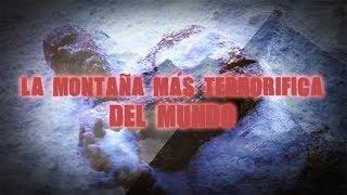 La_montaña_más_terrorífica_del_mundo_(no_es_el_#Everest)