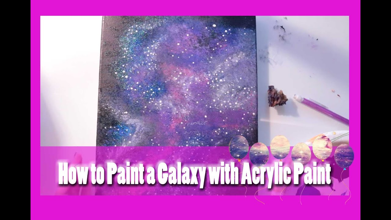 How to Paint a GALAXY with ACRYLIC PAINT  dramaticparrot