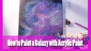 How to Paint a GALAXY with ACRYLIC PAINT - @dramaticparrot