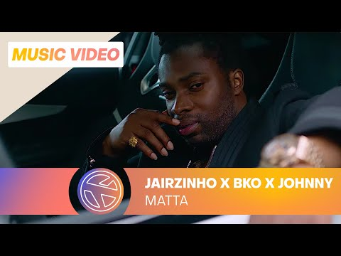 Jairzinho - Matta ft. BKO & Johnny Sellah (prod. Gers Pardoel) [ GATE 17: 25 AUGUST ON SPOTIFY]