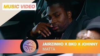 Jairzinho - Matta ft. BKO & Johnny Sellah (prod. Gers Pardoel) [ GATE 17: 25 AUGUST ON SPOTIFY]