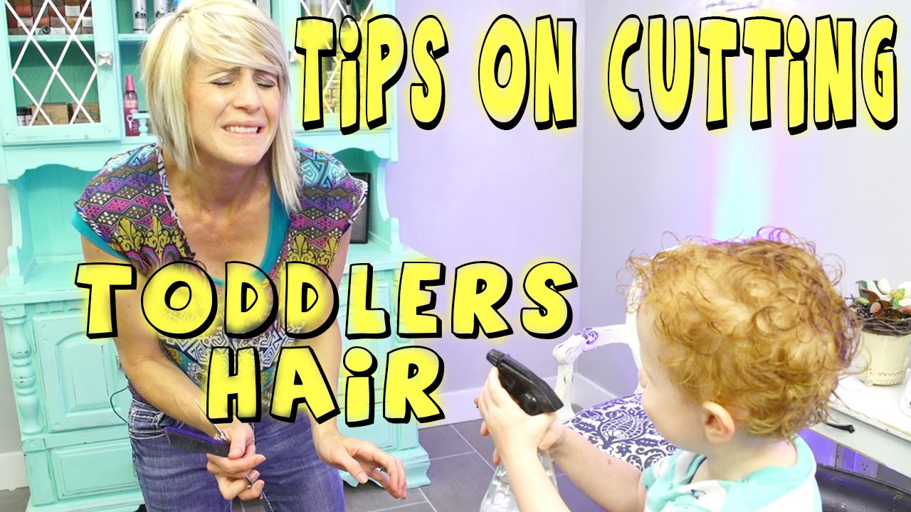 Tips On Cutting A Toddlers Hair Youtube Tutorial Youtube