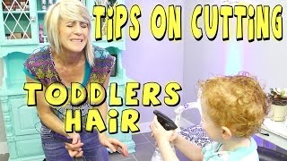TIPS ON CUTTING A TODDLERS HAIR // YOUTUBE TUTORIAL