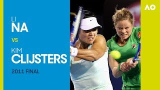 Li Na V Kim Clijsters - Australian Open 2011 Final | Ao Classics