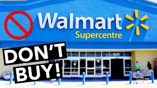 5 Things NOT to Buy at Walmart!