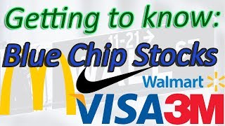 Getting to Know: Blue Chip Stocks