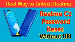 Real Method Realme C2 unlock  pattern password without box | flashing realme C2