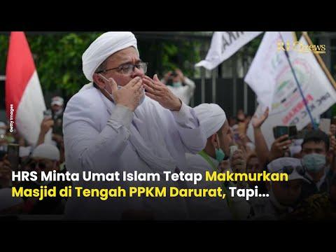 Ini Pesan HRS untuk Umat Islam di Tengah PPKM Darurat