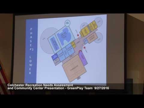 Colchester Recreation Needs Assessment & Community Center Presentation