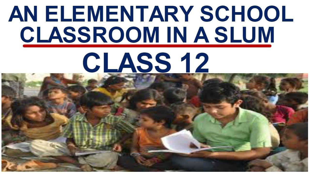 Elementary Classroom Playlist ~ An elementary school classroom in a slum explained