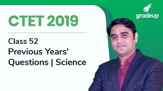 CTET 2019 | Previous Year Questions | Science For CTET Exam